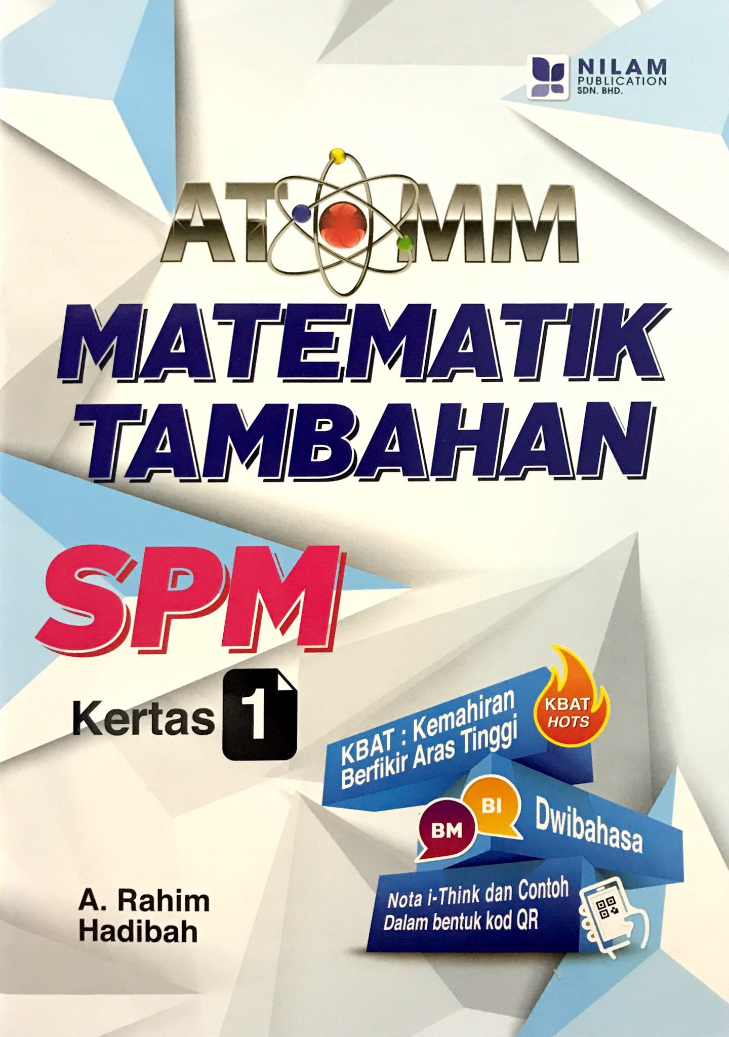 ATOMM Matematik Tambahan SPM Kertas 1 (2018)