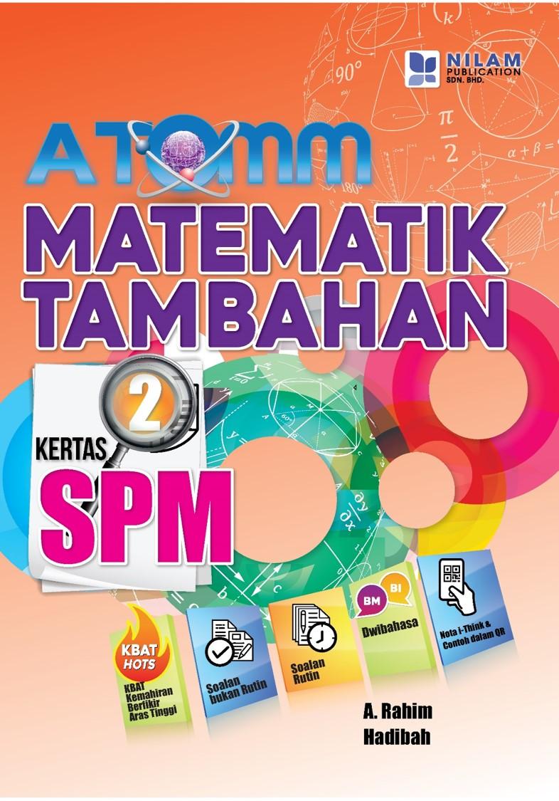 ATOMM Matematik Tambahan SPM Kertas 2 (2019)